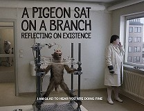 A Pigeon Sat on a Branch Reflecting on Existence (2014), Roy Andersson